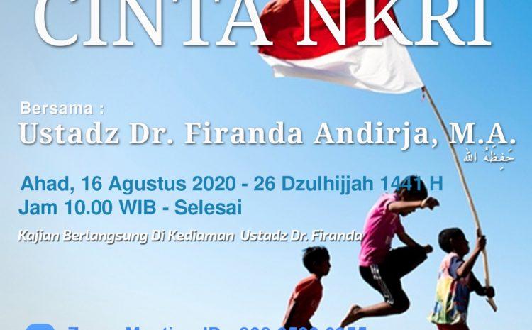 """Tabligh Akbar Online """"Cinta NKRI"""" oleh Dr. Firanda Andirja"""