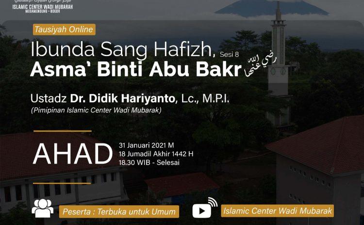 Webinar Parenting: Ibunda Sang Hafidz-Asma binti Abu Bakr (8)